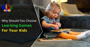 Why Should You Choose Learning Games For Your Kids