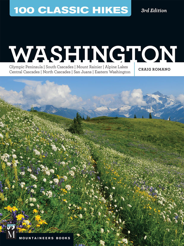 100 Classic Hikes: Washington, 3rd Edition