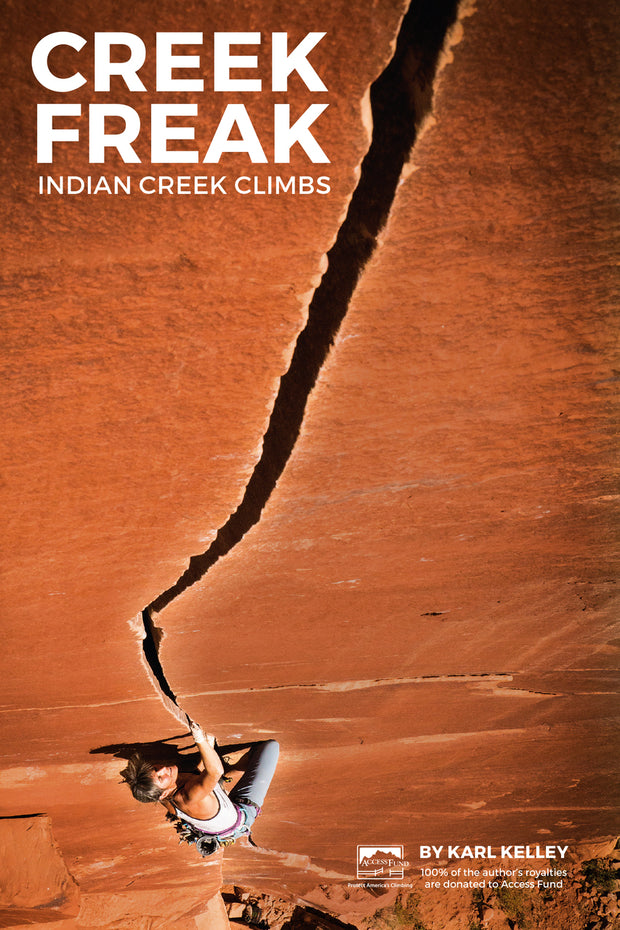 Creek Freak: Indian Creek Climbs