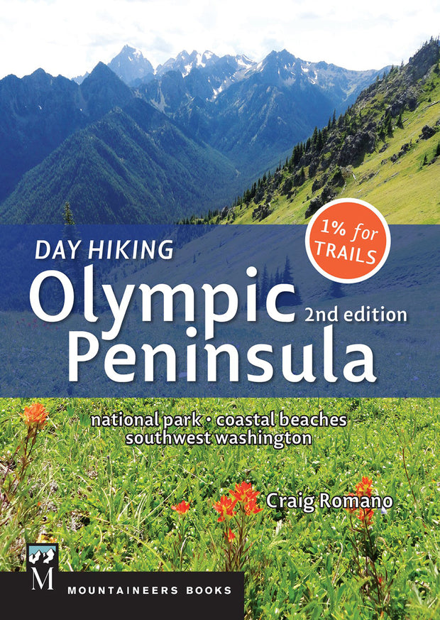 Day Hiking: Olympic Peninsula, 2nd Edition