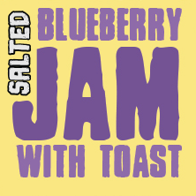 Jam - Salted Blueberry with Toast