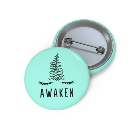 Image of AWAKEN Pin