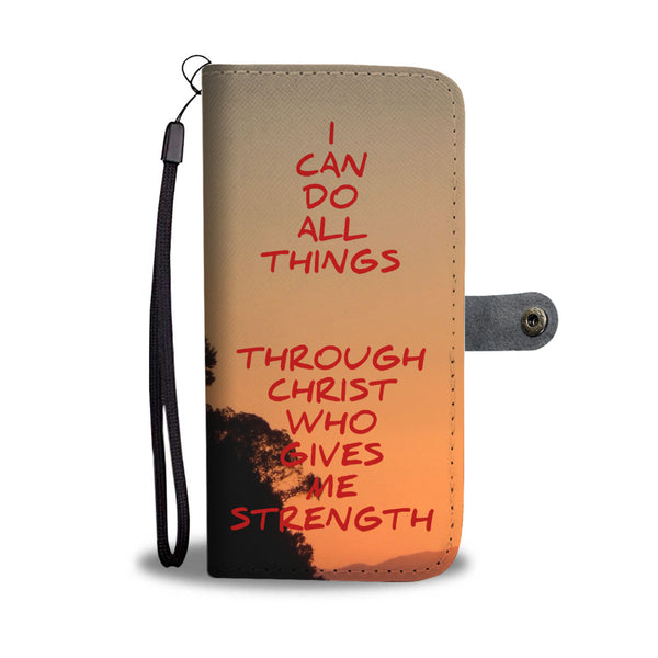 I Can Do All Things - Phone Wallet Case (FREE SHIPPING)