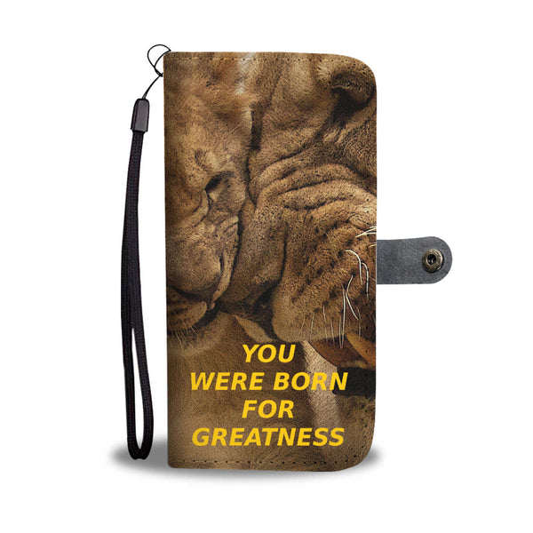 You Were Born For Greatness - Phone Wallet Case (FREE SHIPPING)