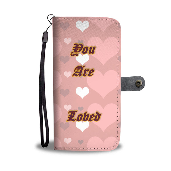 You Are Loved - Phone Wallet Case (Free Shipping)