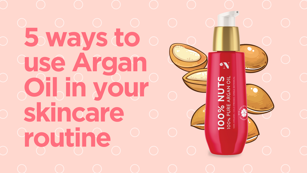 5 Ways to Use Argan Oil in Your Skincare Routine