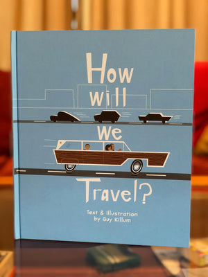 How will we Travel?