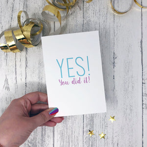Yes! You Did It! Card