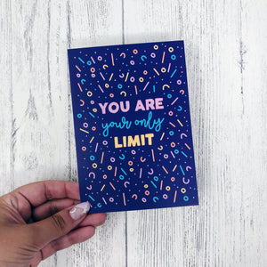 'You Are Your Only Limit' A6 Postcard