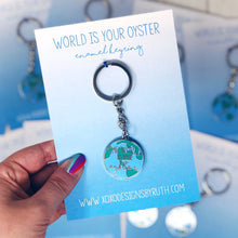 Load image into Gallery viewer, World Is Your Oyster Keyring