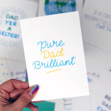Pure Dad Brilliant Card