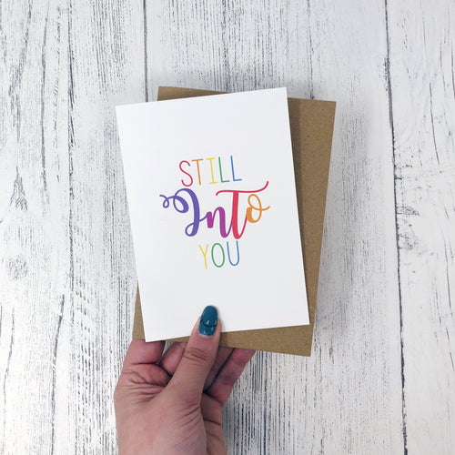 Still Into You Card