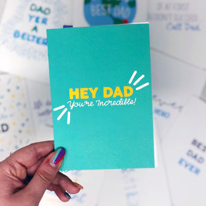 Hey Dad You're Incredible Card