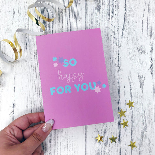 'So Happy For You' Card