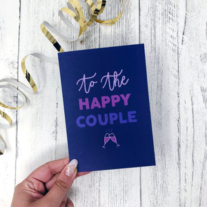 'To The Happy Couple' Card