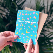 You Are Super Duper Terrazzo Card