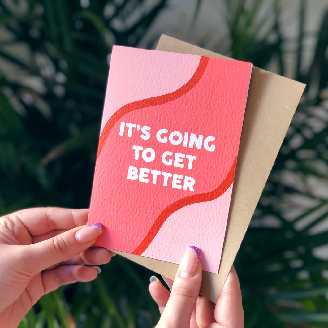It's Going To Get Better Card