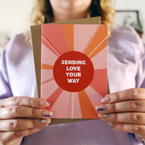 Sending Love Your Way Card