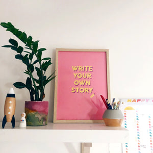Write Your Own Story A3 Print