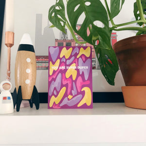 You Are Super Duper Lava Lamp Card