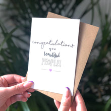 Congratulations You Beautiful People Card