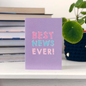 Best News Ever Card