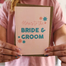 Here's To The Bride and Groom Card