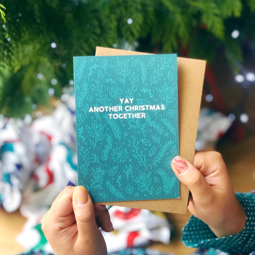 Funny Colourful Christmas Card 'Yay Another Christmas Together'