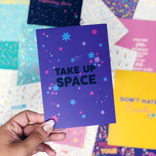 'Take Up Space' A6 Postcard