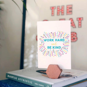 Work Hard and Be Kind A6 Postcard