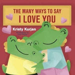 The Many Ways to Say I Love You - New Baby New Paltz