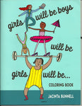 Girls will be Boys will be Girls will be... by Jacinta Bunnell - New Baby New Paltz