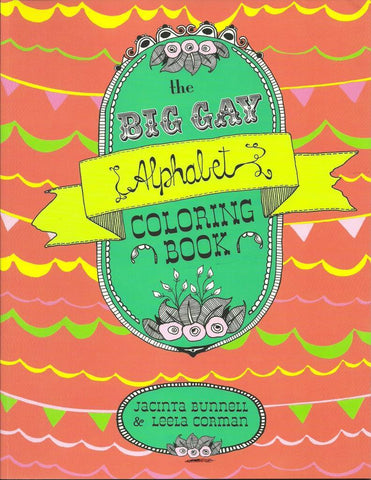 The Big Gay Alphabet Coloring Book by Jacinta Bunnell - New Baby New Paltz
