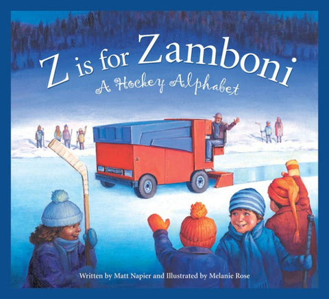 Z is for Zamboni: A Hockey Alphabet Board Book For Toddlers