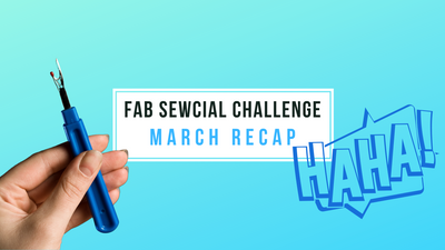 March FAB Sewcial Challenge Re-Cap - SEWING FAILS!