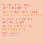 Your Heart is Worthy of Sunlight