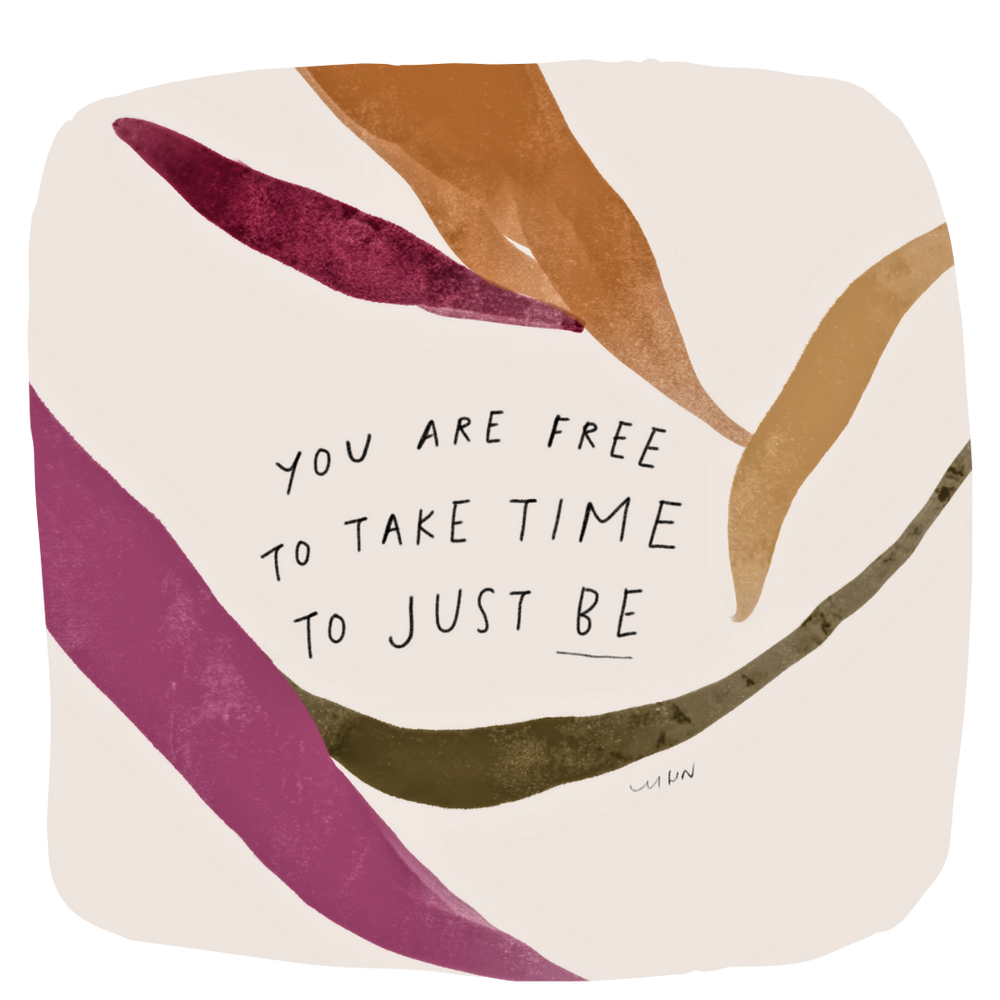 """Take Time To Just Be""- Vinyl Sticker"