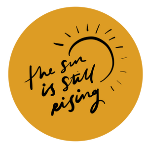 "Load image into Gallery viewer, ""The sun is still rising"" - Vinyl Sticker"