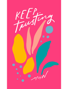 """Keep Trusting"" - Vinyl Sticker - Garden24"