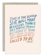 """Beautiful Things, Not Perfect Things"" Birthday Card"