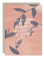 """You Are Worth Kindness"" Thank You Card"