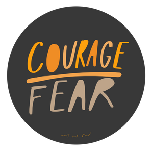 """Courage over Fear"" - Vinyl Sticker - Garden24"