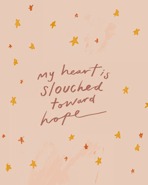 """My Heart Is Slouched Towards Hope (Peach)"" - 8"" x 10"" Print"