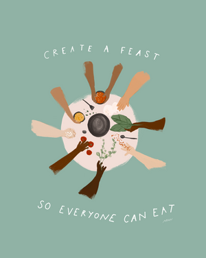 "Load image into Gallery viewer, ""Create A Feast"" Print"