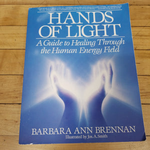 Hands of Light: A Guide to Healing Through the Human Energy Field  ( Used - Very Good )