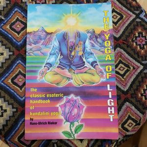 The Yoga Of Light by Hans-Ulrich Reiker ( Used - Good Condition )