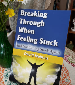 Breaking Through When Feeling Stuck By David Nelmes - Tree Of Life Shoppe