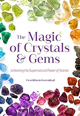 The Magic of Crystals and Gems - Tree Of Life Shoppe