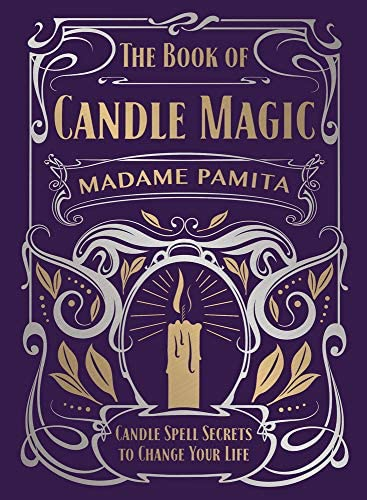 The Book of Candle Magic: Candle Spell Secrets to Change Your Life - Tree Of Life Shoppe