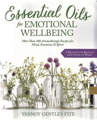 Essential Oils for Emotional Wellbeing by Vannoy Gentles Fite - Tree Of Life Shoppe